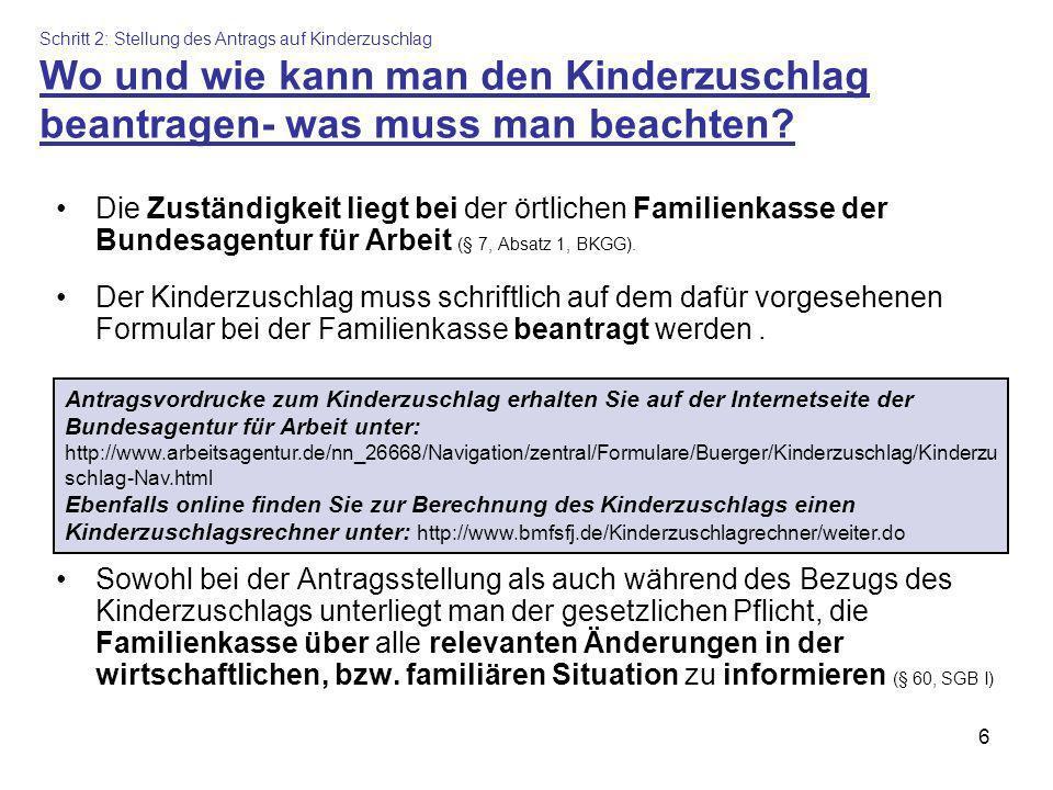 Schritt 2: Stellung des Antrags auf Kinderzuschlag Wo und wie kann man den Kinderzuschlag beantragen- was muss man beachten