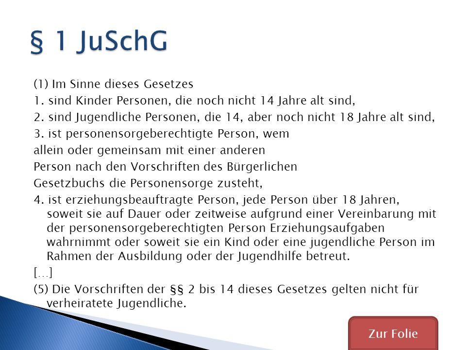 § 1 JuSchG