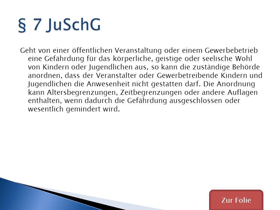 § 7 JuSchG