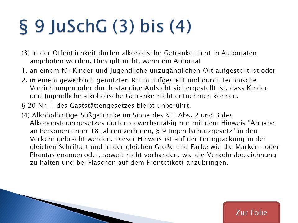 § 9 JuSchG (3) bis (4) Zur Folie