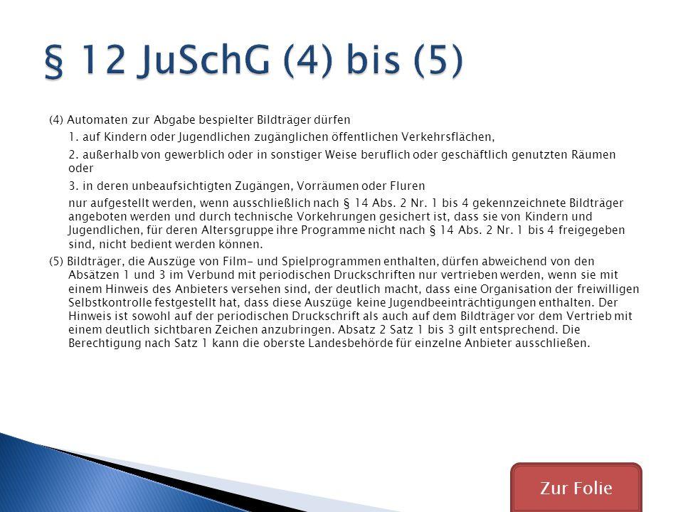§ 12 JuSchG (4) bis (5) Zur Folie