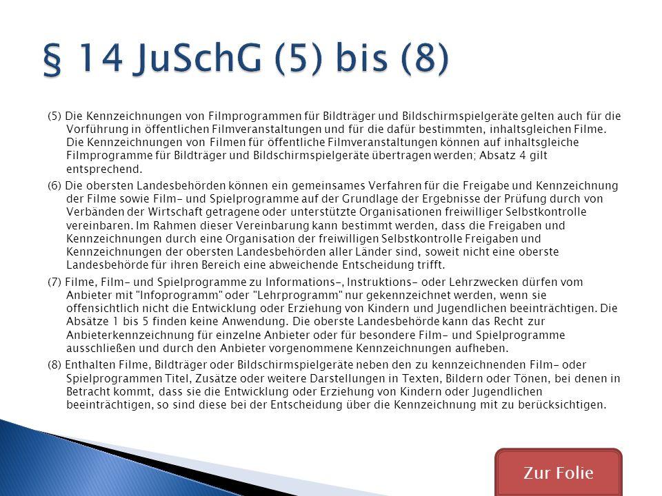 § 14 JuSchG (5) bis (8) Zur Folie