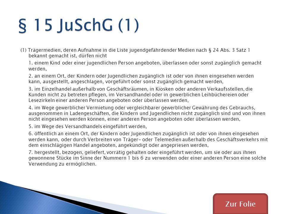 § 15 JuSchG (1)