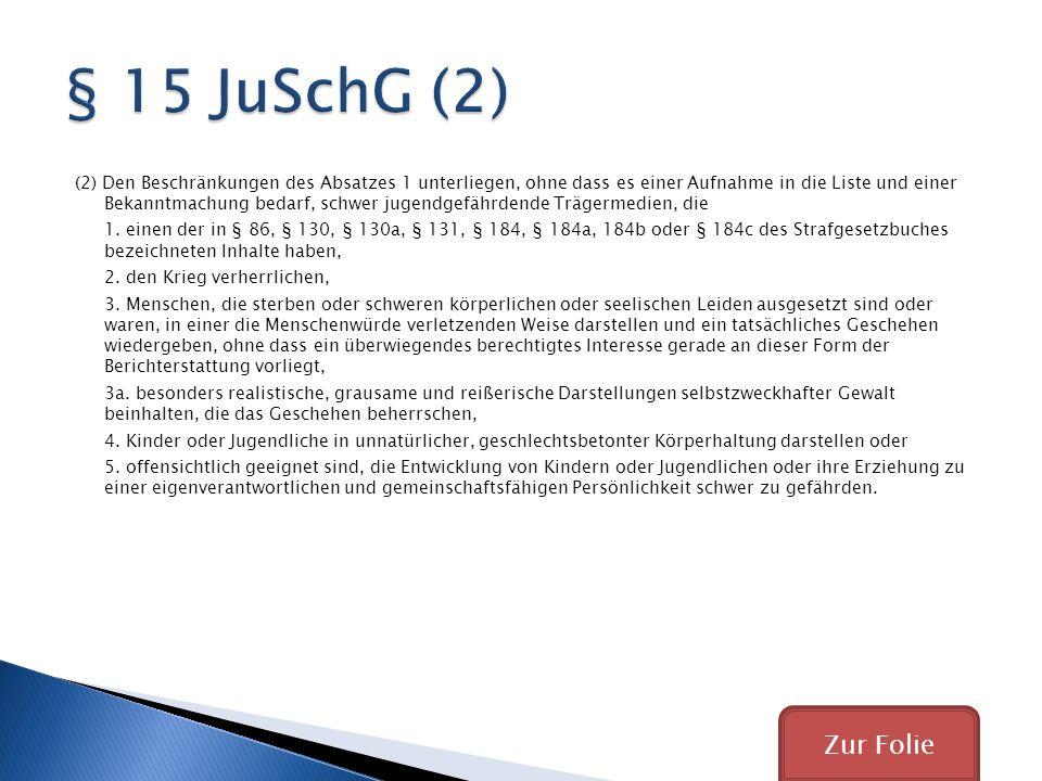 § 15 JuSchG (2)