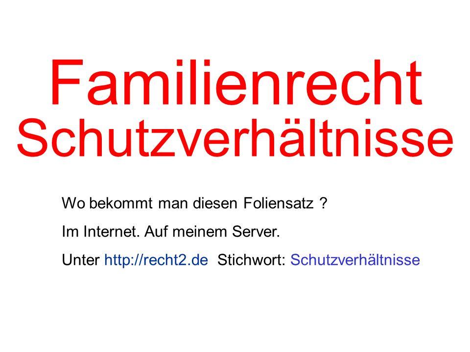 Familienrecht Schutzverhältnisse