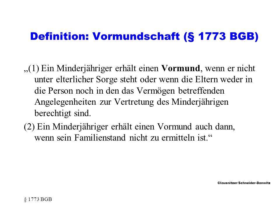 Definition: Vormundschaft (§ 1773 BGB)