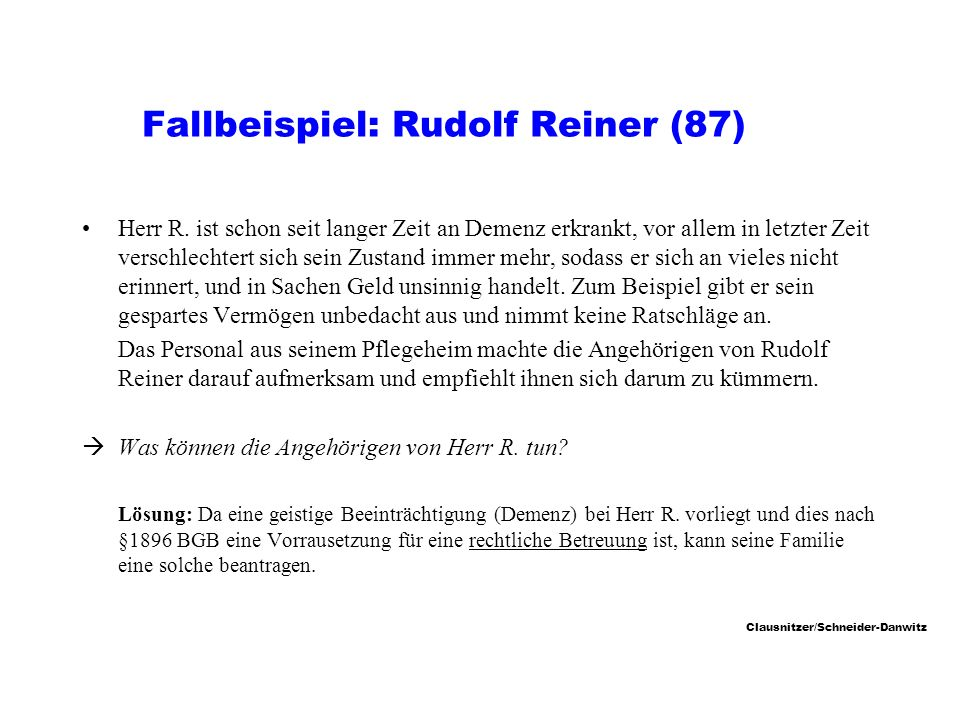 Fallbeispiel: Rudolf Reiner (87)
