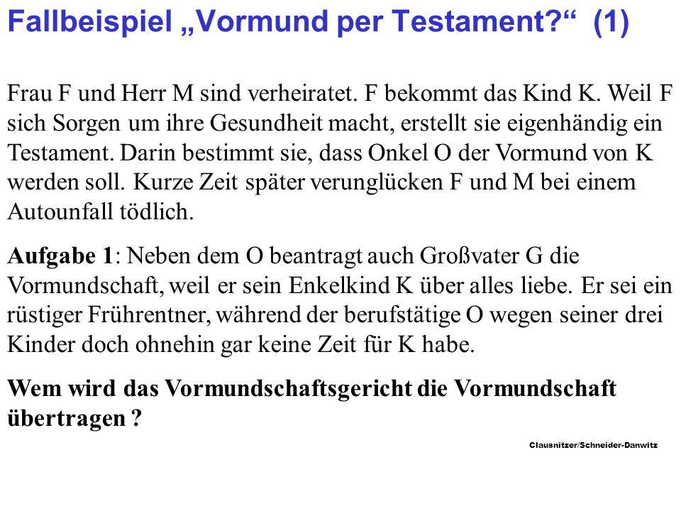 """Fallbeispiel """"Vormund per Testament (1)"""