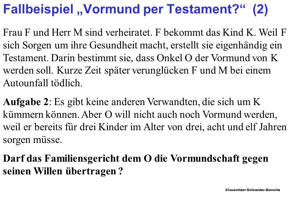 """Fallbeispiel """"Vormund per Testament (2)"""