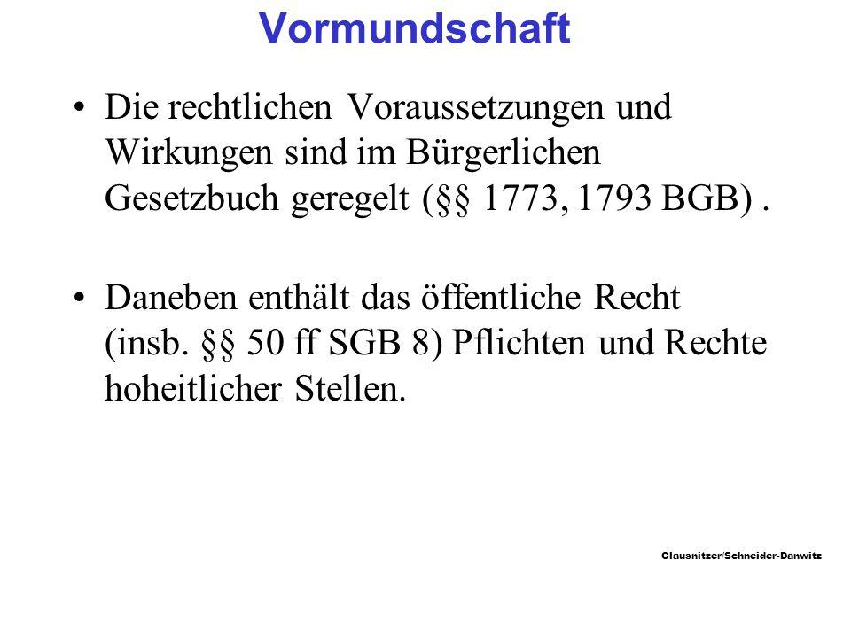 Vormundschaft Die rechtlichen Voraussetzungen und Wirkungen sind im Bürgerlichen Gesetzbuch geregelt (§§ 1773, 1793 BGB) .