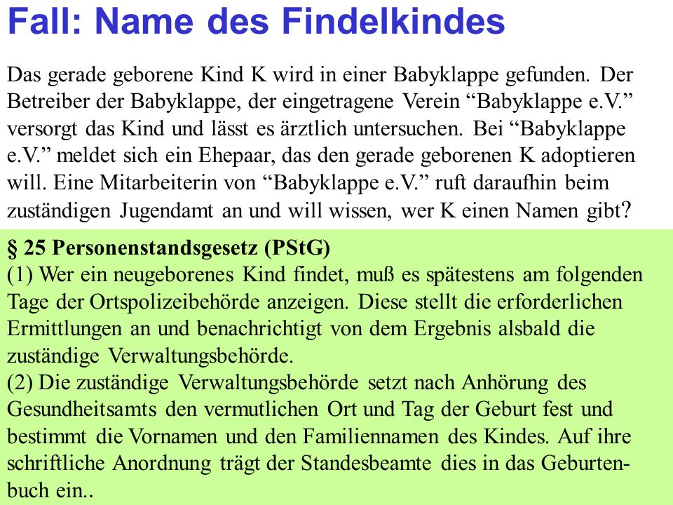 Fall: Name des Findelkindes