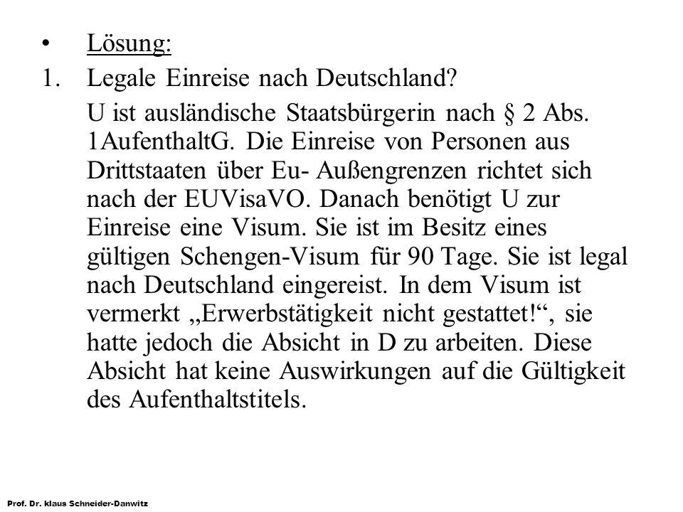 Lösung: 1. Legale Einreise nach Deutschland
