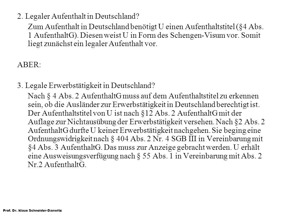 2. Legaler Aufenthalt in Deutschland