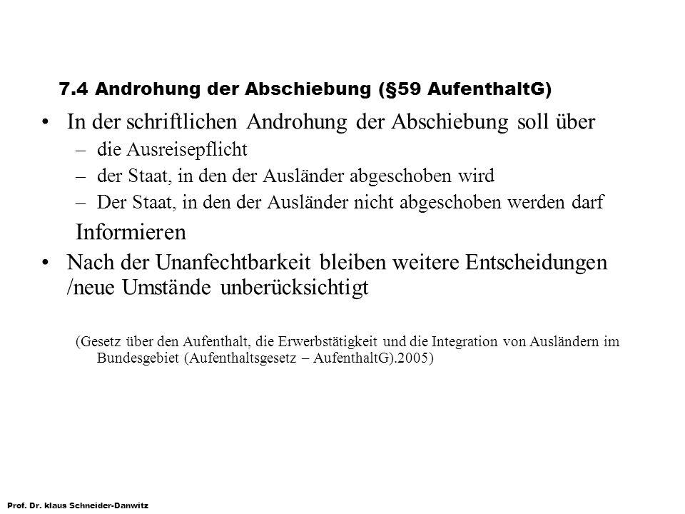 7.4 Androhung der Abschiebung (§59 AufenthaltG)