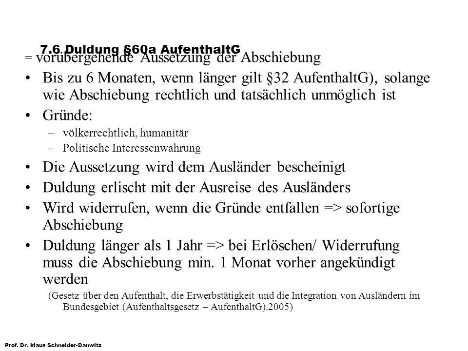 7.6 Duldung §60a AufenthaltG