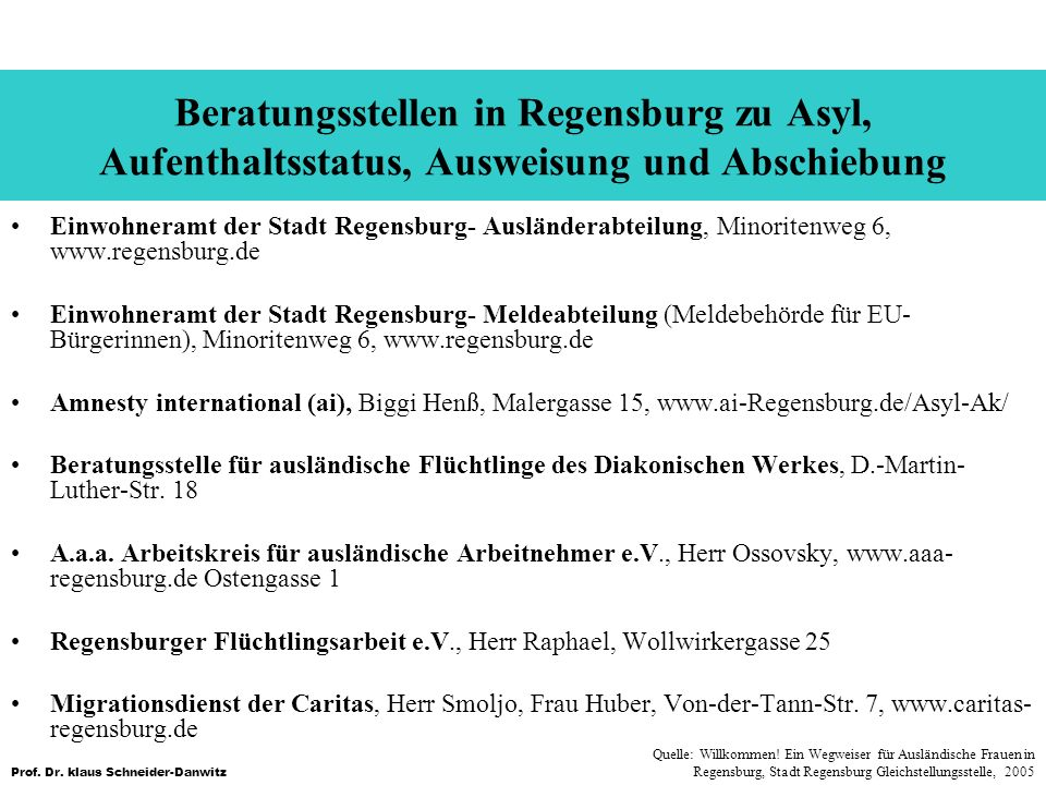 Beratungsstellen in Regensburg zu Asyl, Aufenthaltsstatus, Ausweisung und Abschiebung