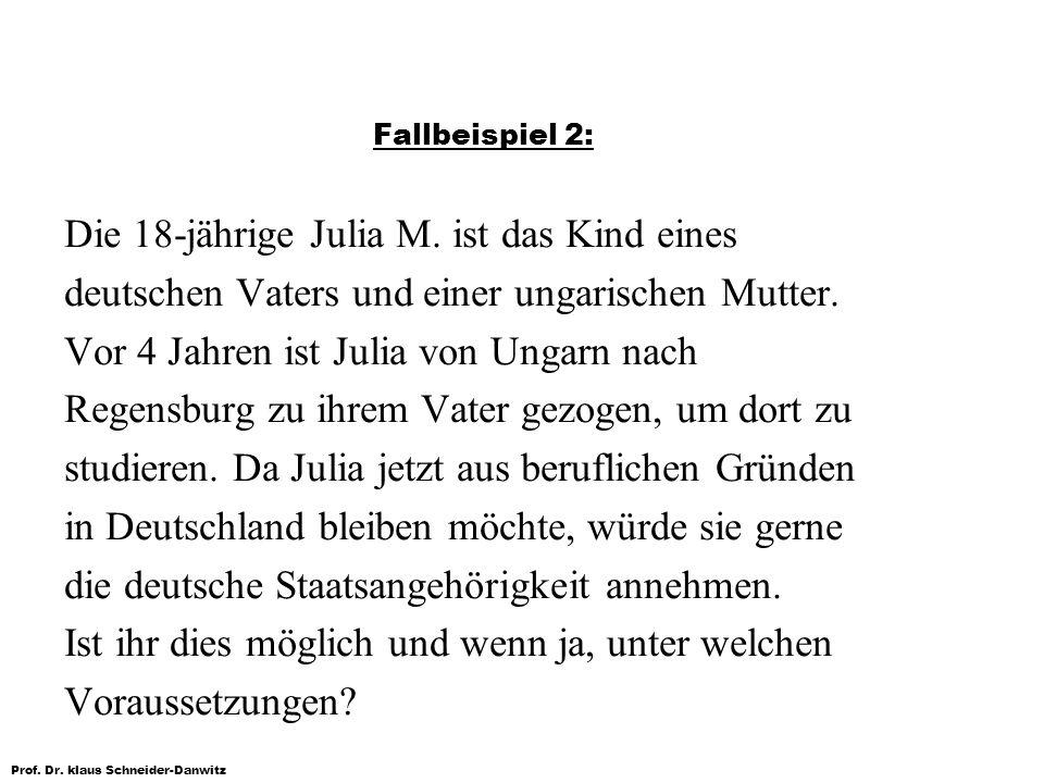 Die 18-jährige Julia M. ist das Kind eines