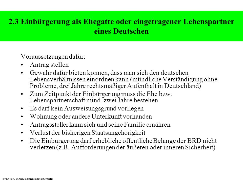 2.3 Einbürgerung als Ehegatte oder eingetragener Lebenspartner eines Deutschen