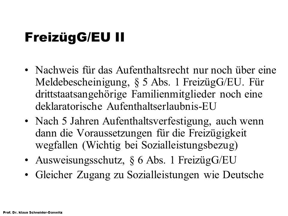 FreizügG/EU II
