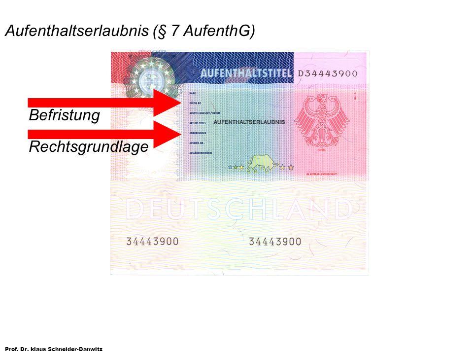 Aufenthaltserlaubnis (§ 7 AufenthG)