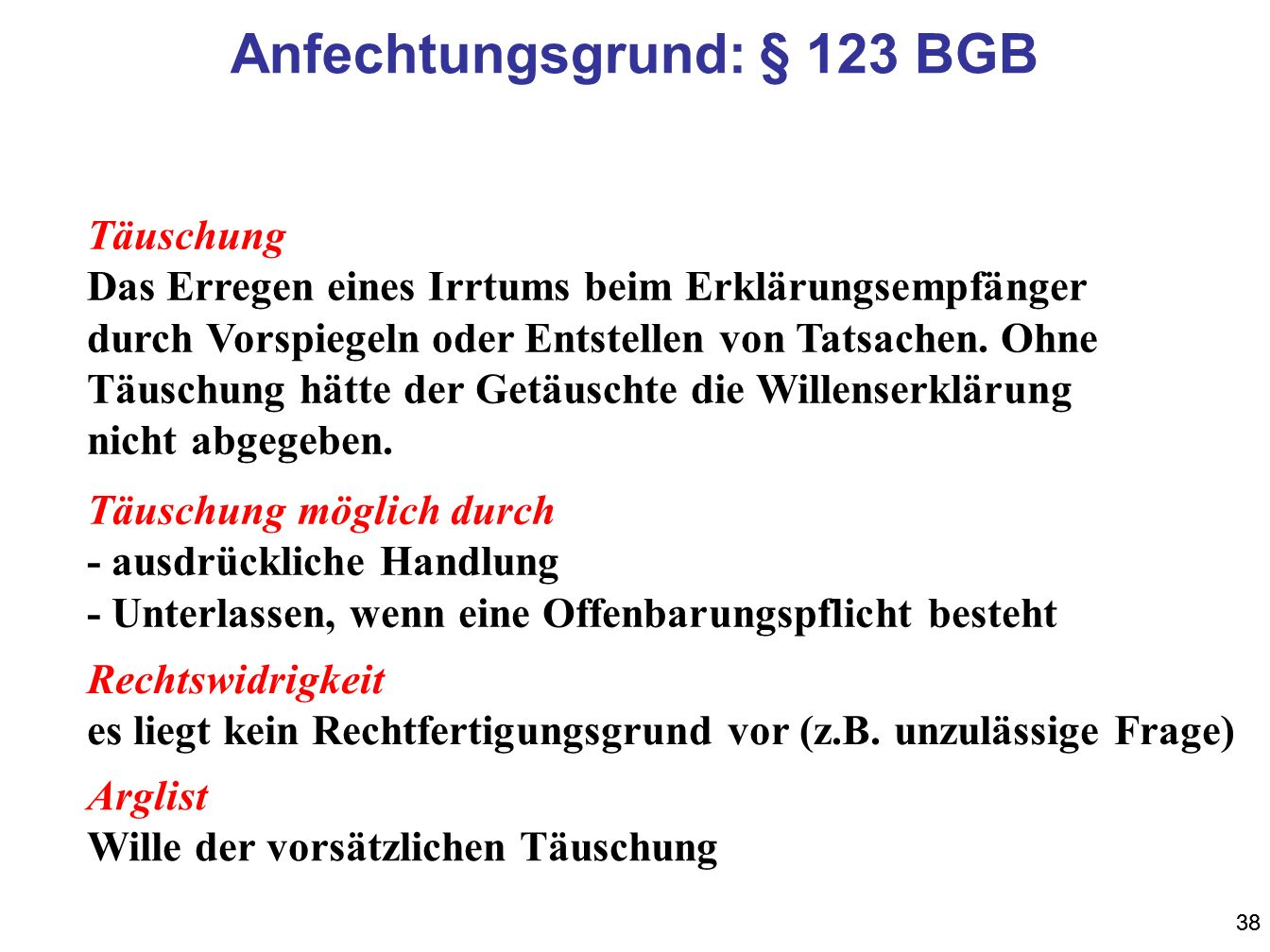 Anfechtungsgrund: § 123 BGB