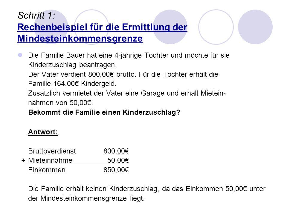 Schritt 1: Rechenbeispiel für die Ermittlung der Mindesteinkommensgrenze