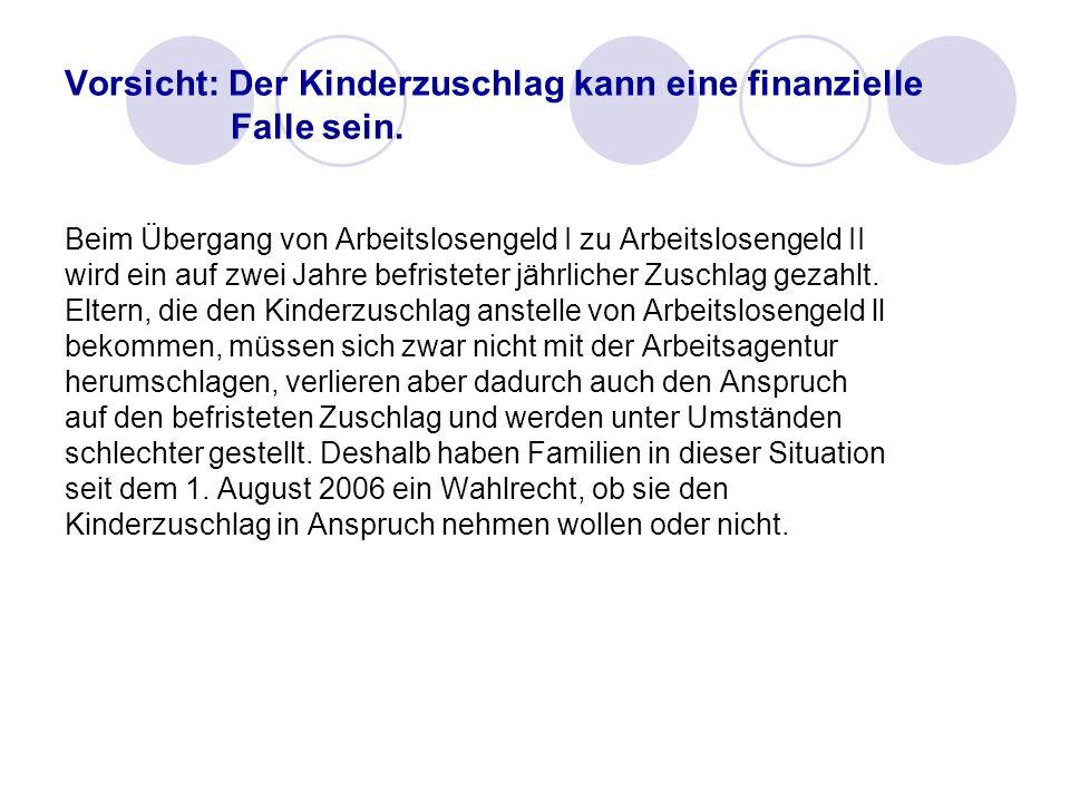 Vorsicht: Der Kinderzuschlag kann eine finanzielle Falle sein.