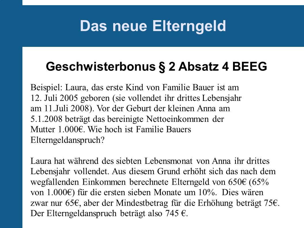 Geschwisterbonus § 2 Absatz 4 BEEG
