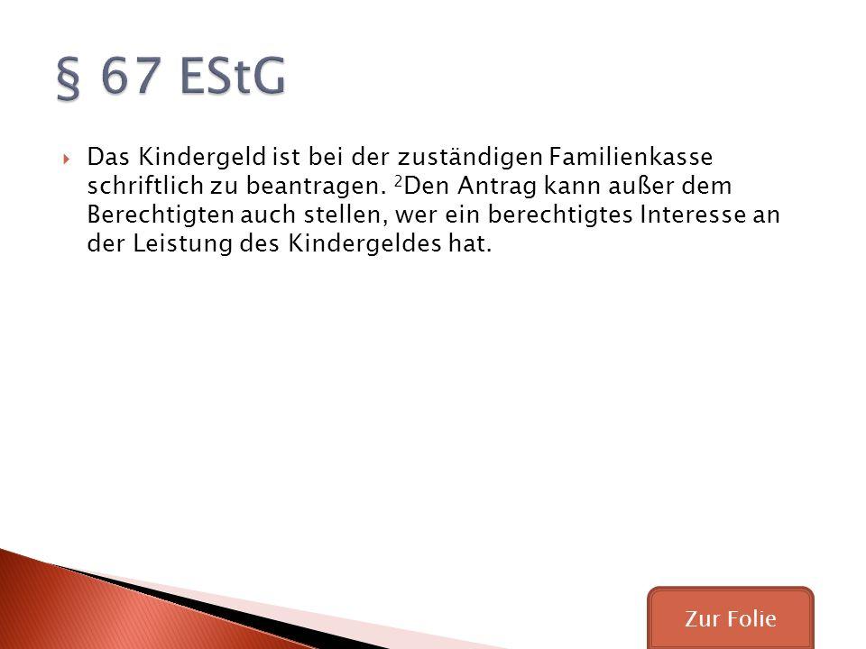 § 67 EStG