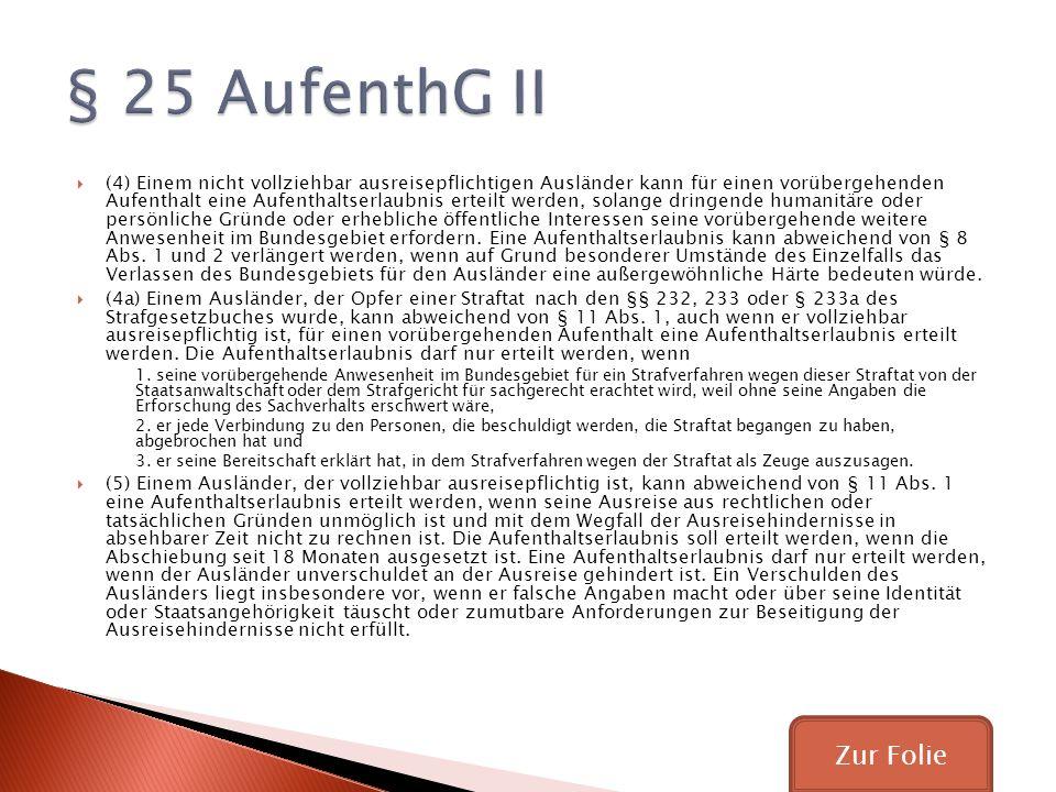 § 25 AufenthG II