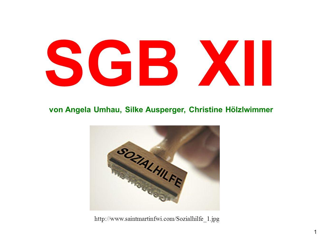 SGB XII von Angela Umhau, Silke Ausperger, Christine Hölzlwimmer