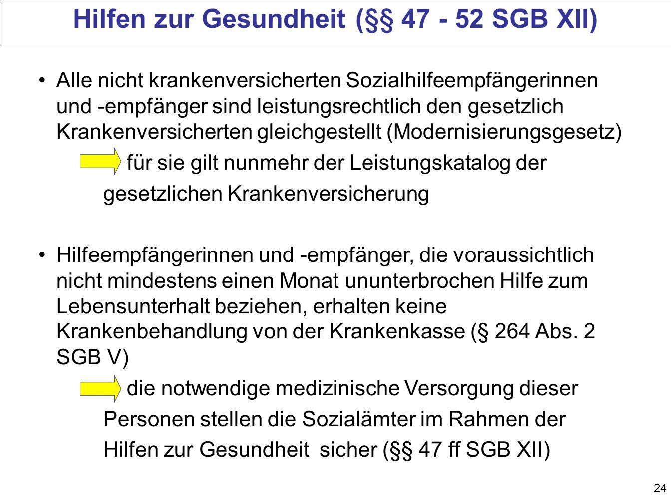 Hilfen zur Gesundheit (§§ 47 - 52 SGB XII)