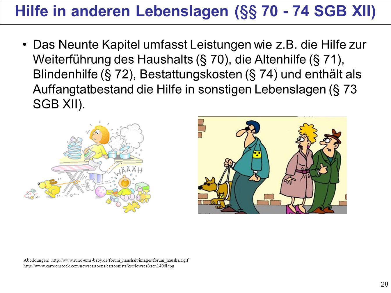 Hilfe in anderen Lebenslagen (§§ 70 - 74 SGB XII)