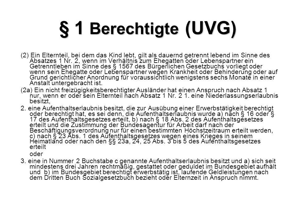 § 1 Berechtigte (UVG)