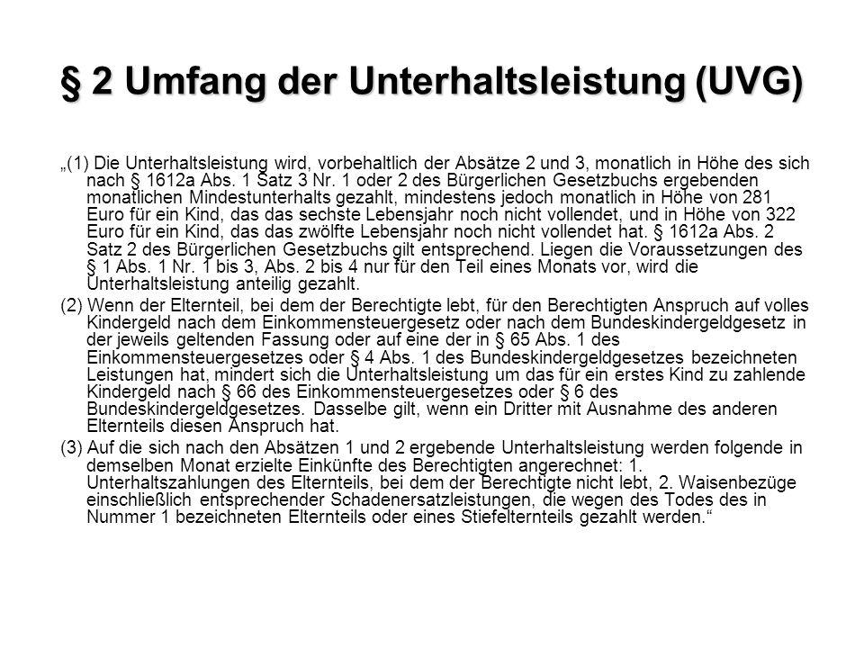 § 2 Umfang der Unterhaltsleistung (UVG)