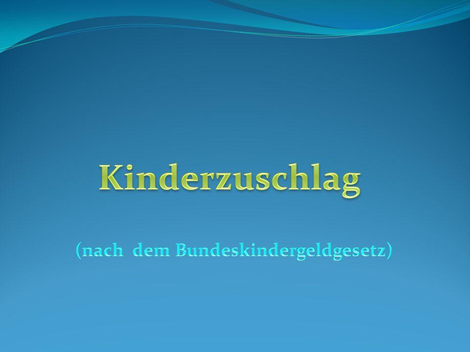 (nach dem Bundeskindergeldgesetz)