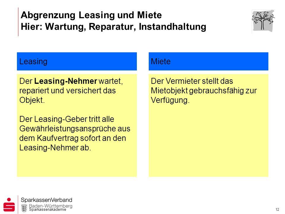 Abgrenzung Leasing und Miete Hier: Wartung, Reparatur, Instandhaltung