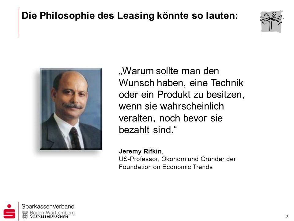 Die Philosophie des Leasing könnte so lauten: