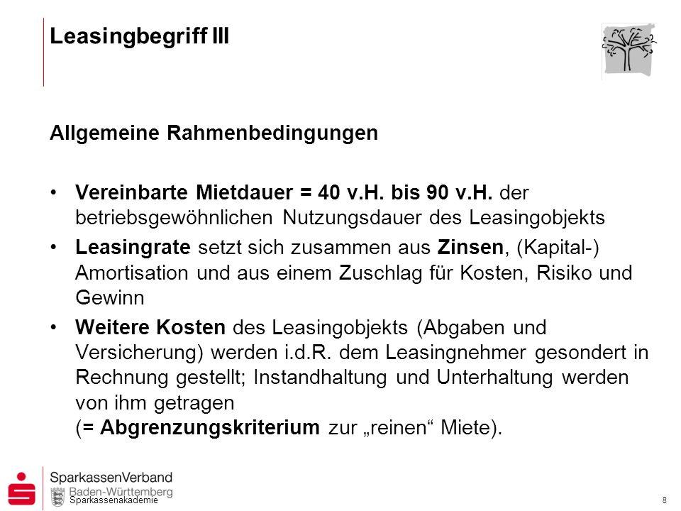 Leasingbegriff III Allgemeine Rahmenbedingungen