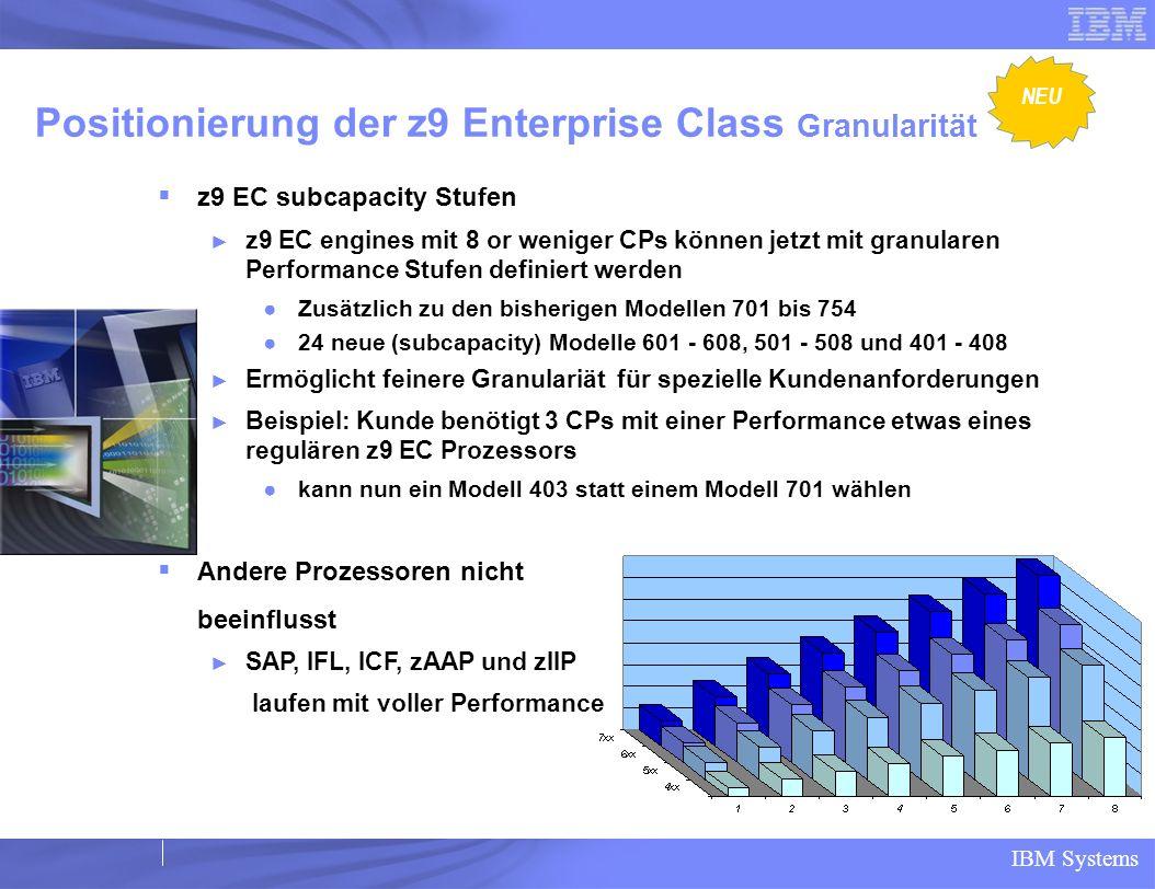 Positionierung der z9 Enterprise Class Granularität