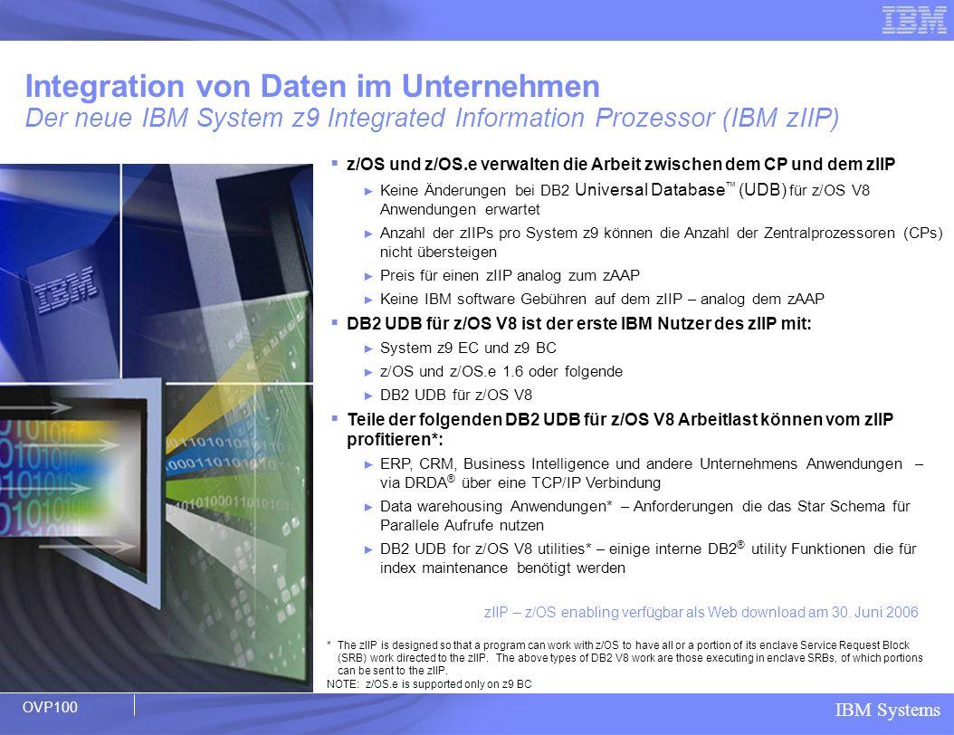 Integration von Daten im Unternehmen Der neue IBM System z9 Integrated Information Prozessor (IBM zIIP)