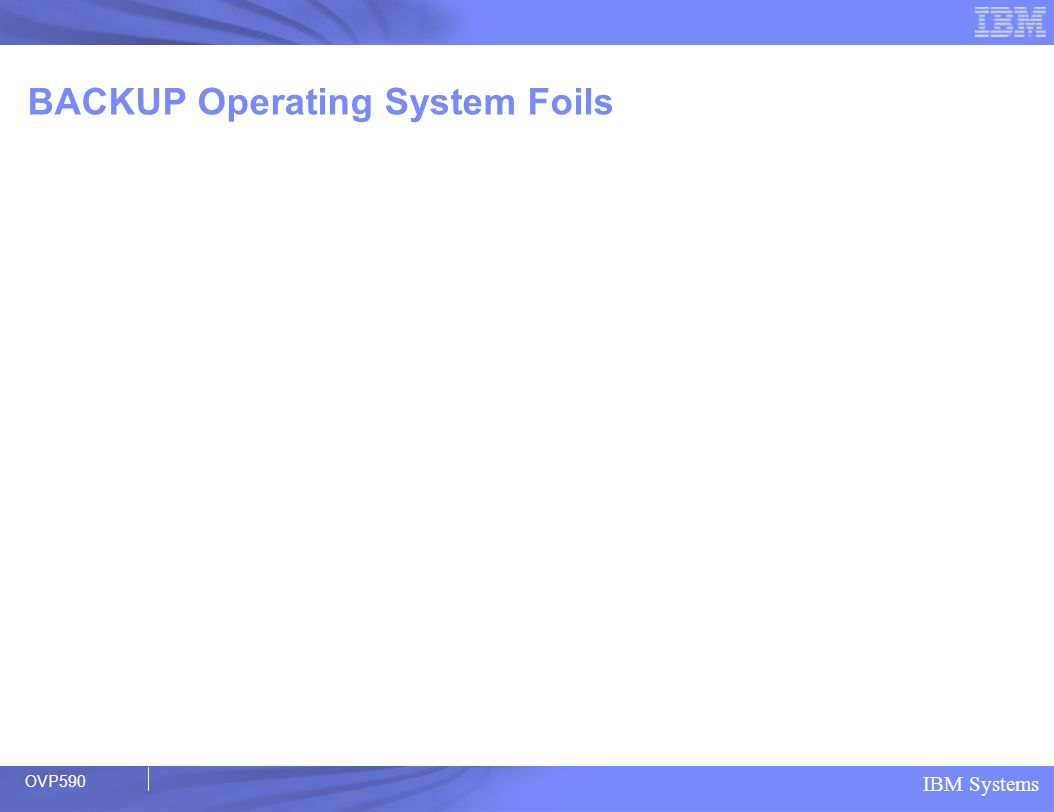BACKUP Operating System Foils