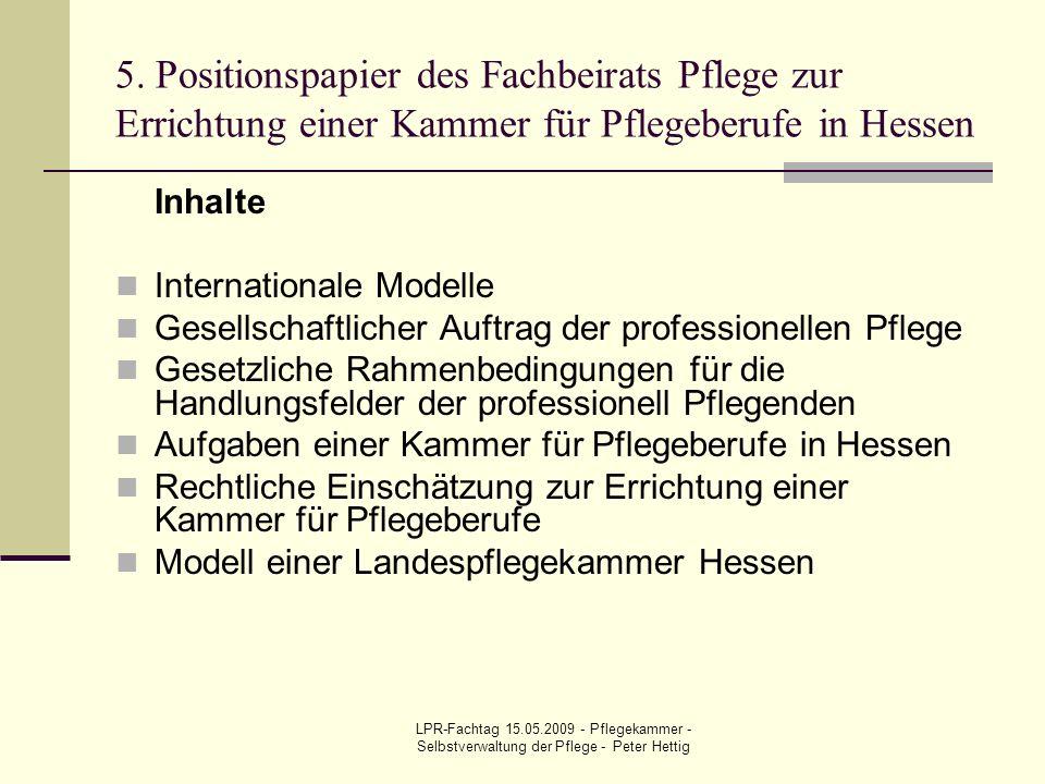 5. Positionspapier des Fachbeirats Pflege zur Errichtung einer Kammer für Pflegeberufe in Hessen