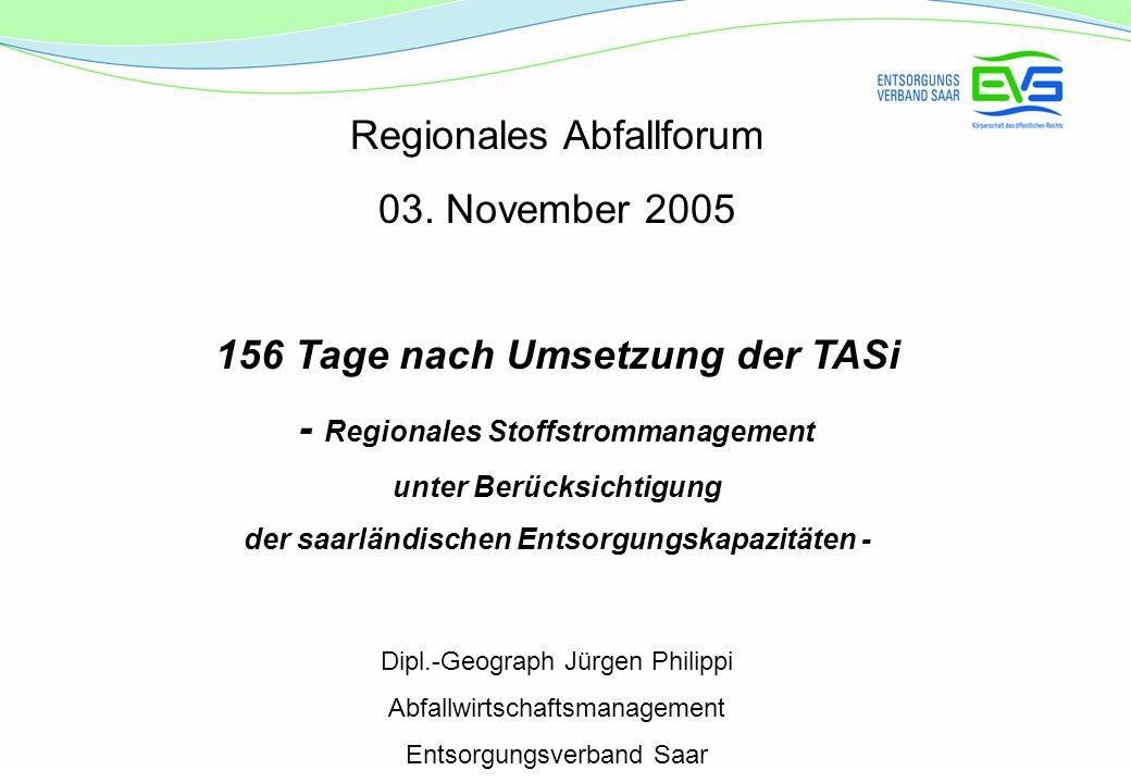 156 Tage nach Umsetzung der TASi - Regionales Stoffstrommanagement