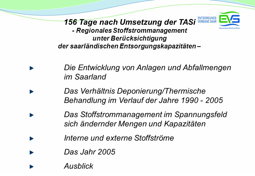 156 Tage nach Umsetzung der TASi