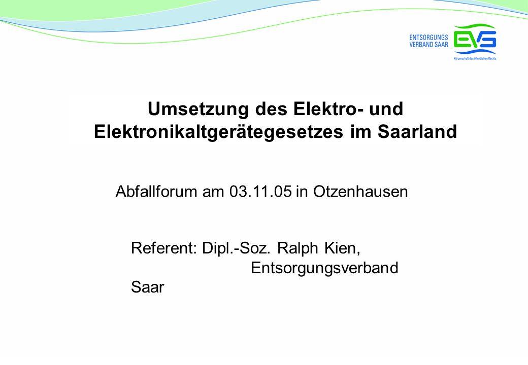 Umsetzung des Elektro- und Elektronikaltgerätegesetzes im Saarland