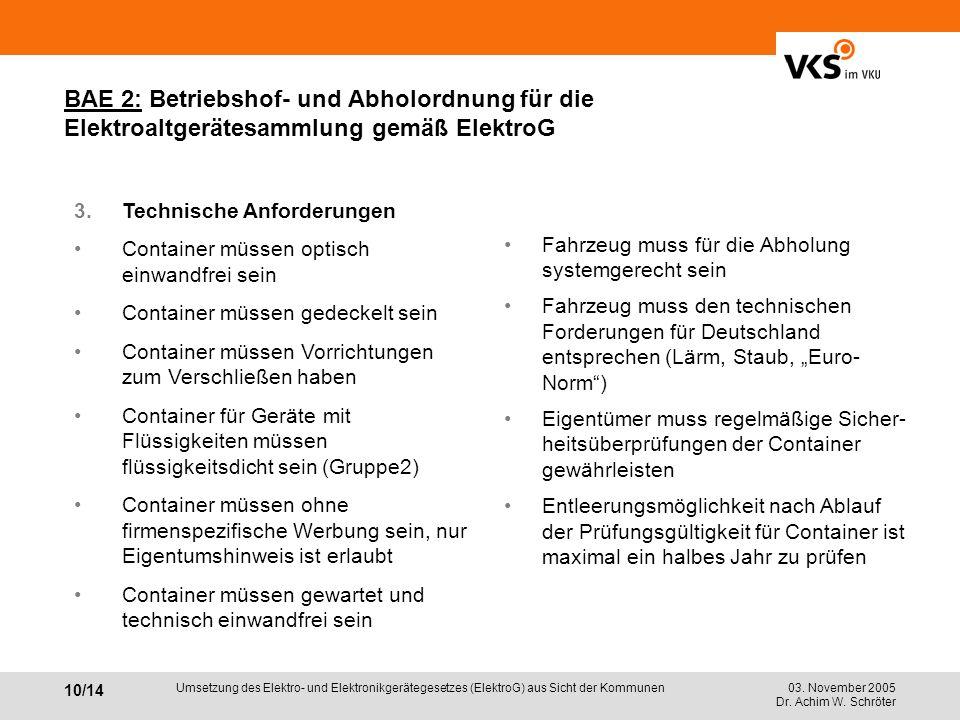 BAE 2: Betriebshof- und Abholordnung für die Elektroaltgerätesammlung gemäß ElektroG
