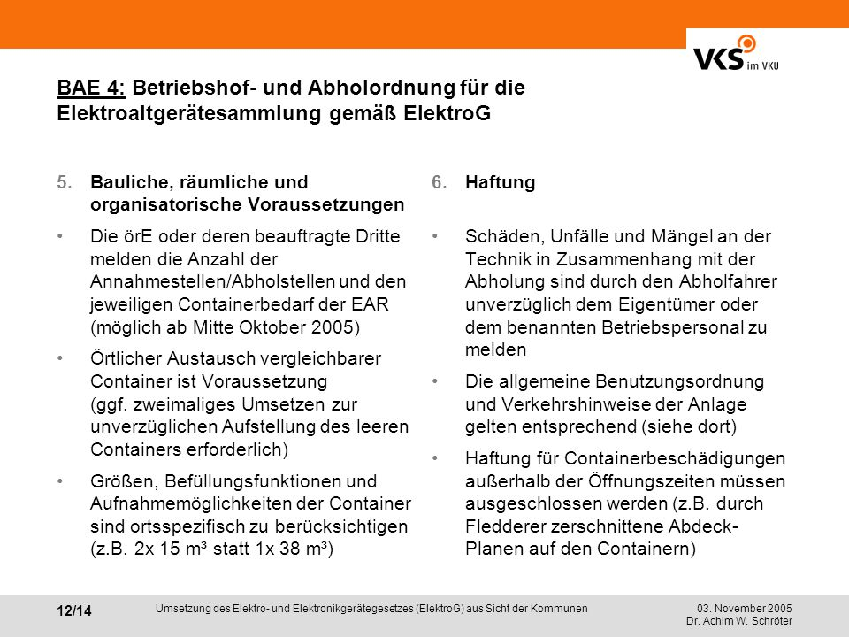 BAE 4: Betriebshof- und Abholordnung für die Elektroaltgerätesammlung gemäß ElektroG
