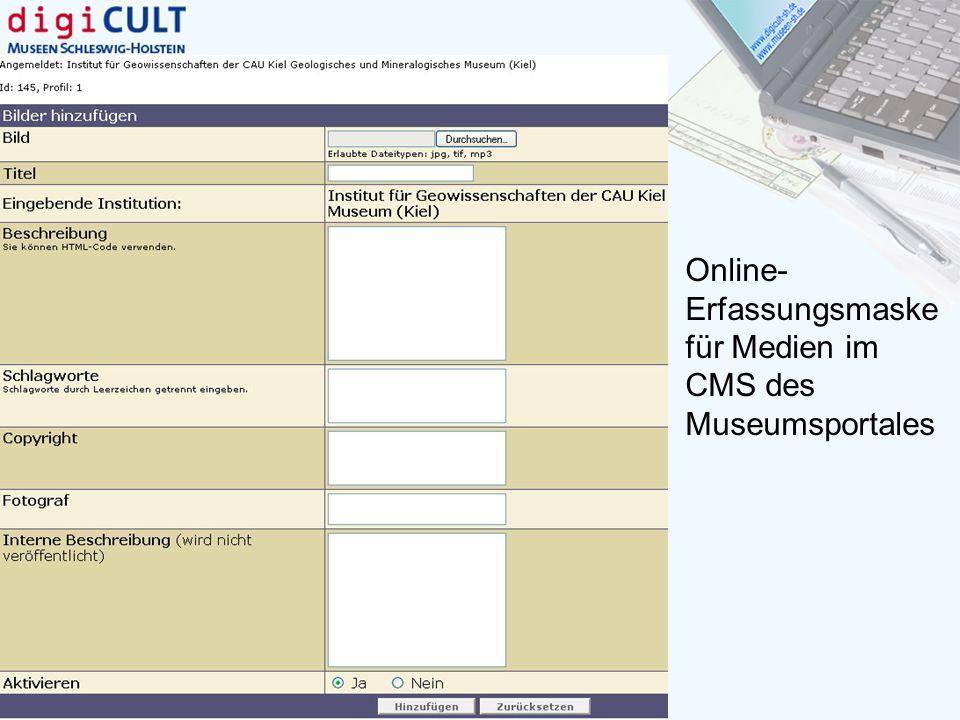 Online-Erfassungsmaske für Medien im CMS des Museumsportales