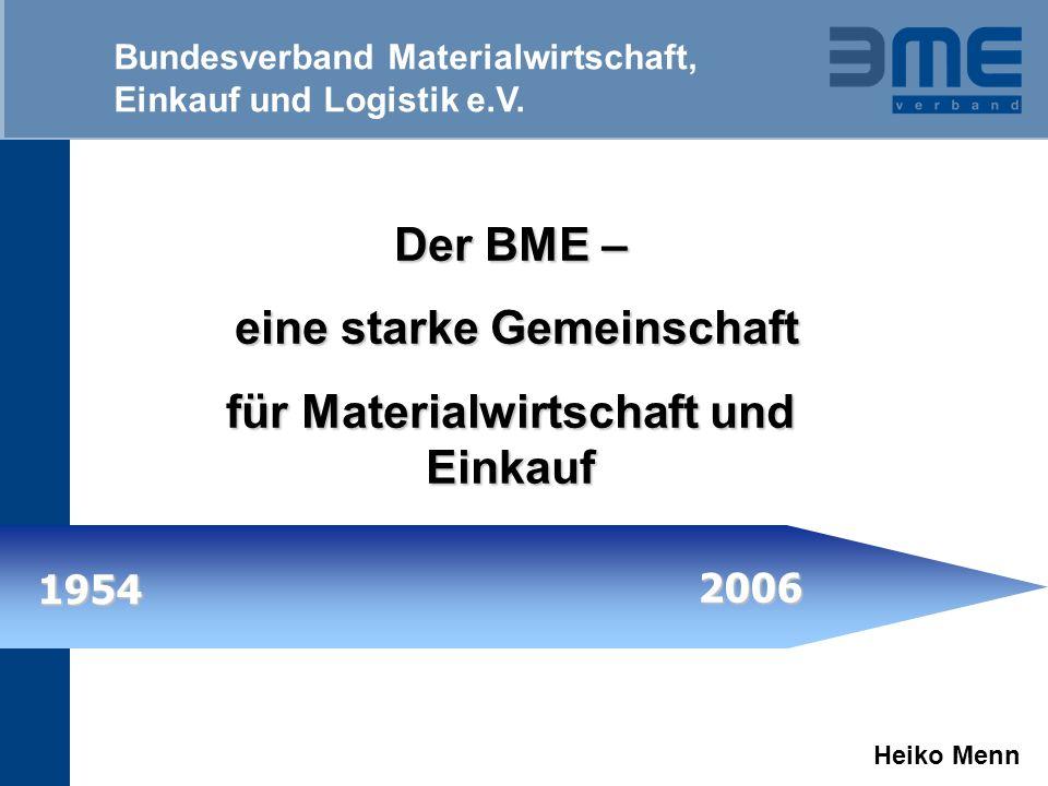 Der BME – eine starke Gemeinschaft für Materialwirtschaft und Einkauf